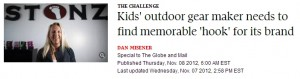 Kids' outdoor gear maker needs to find memorable 'hook' for its brand